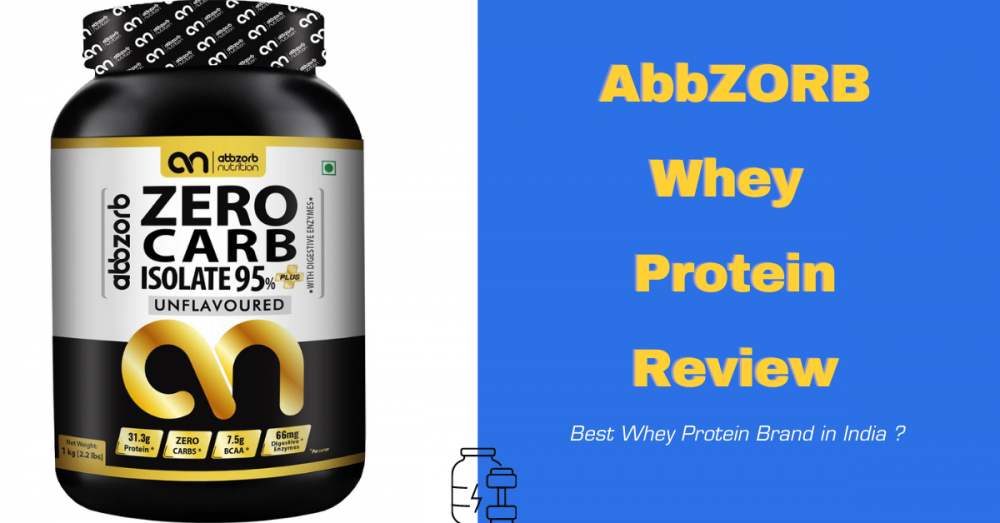 Abbzorb Whey Protein Isolate Review