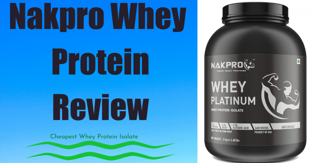 cheapest nakpro whey protein isolate review